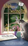 A Dark and Twisting Path, Buckley, Julia