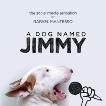 A Dog Named Jimmy, Mantesso, Rafael