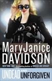Undead and Unforgiven, Davidson, MaryJanice