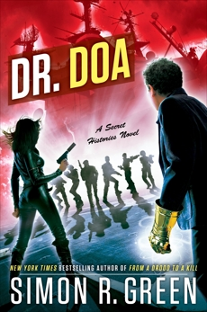Dr. DOA, Green, Simon R.