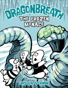 Dragonbreath #11: The Frozen Menace, Vernon, Ursula