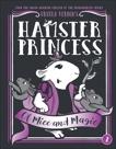 Hamster Princess: Of Mice and Magic, Vernon, Ursula
