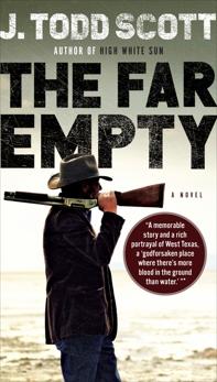The Far Empty, Scott, J. Todd