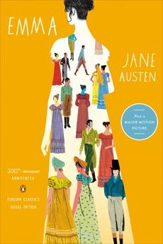 Emma: 200th-Anniversary Annotated Edition (Penguin Classics Deluxe Edition), Wells, Juliette (EDT) & Austen, Jane & Wells, Juliette (INT)