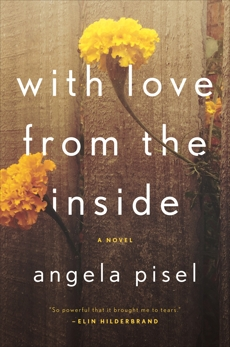 With Love from the Inside, Pisel, Angela
