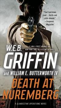 Death at Nuremberg, Griffin, W.E.B. & Griffin, W. E. B. & Butterworth, William E.