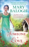 Someone To Love, Balogh, Mary