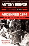 Ardennes 1944: The Battle of the Bulge, Beevor, Antony