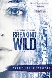 Breaking Wild, Les Becquets, Diane