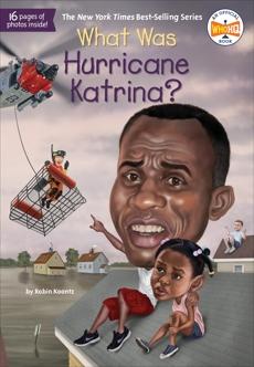 What Was Hurricane Katrina?, Who Hq (COR) & Koontz, Robin
