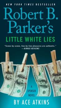Robert B. Parker's Little White Lies, Atkins, Ace
