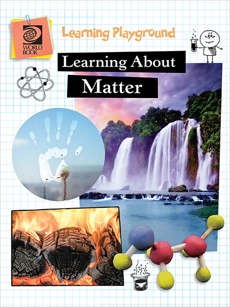 Learning About Matter, World Book