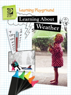Learning About Weather, World Book