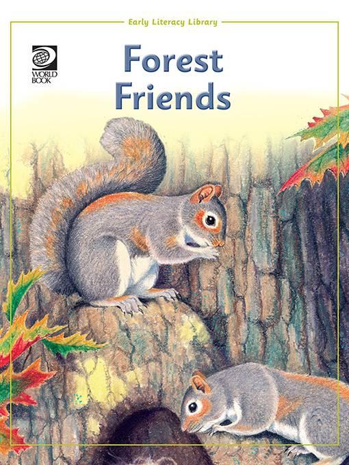 Forest Friends, World Book