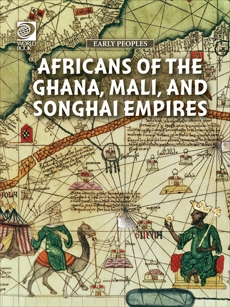 Africans of the Ghana, Mali, and Songhai Empires, World Book