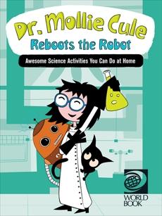 Dr. Mollie Cule Reboots the Robot, World Book