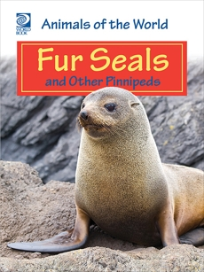 Fur Seals and Other Pinnipeds, World Book