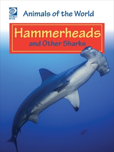 Hammerheads and Other Sharks, World Book