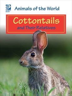 Cottontails and Their Relatives, World Book