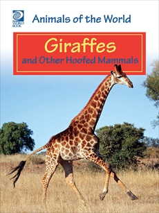 Giraffes and Other Hoofed Mammals, World Book