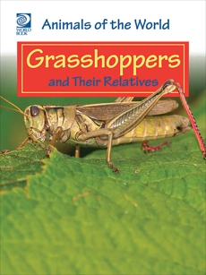 Grasshoppers and Their Relatives, World Book