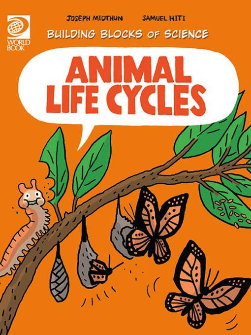 Animal Life Cycles, World Book