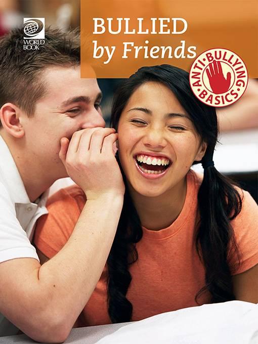 Bullied by Friends, World Book
