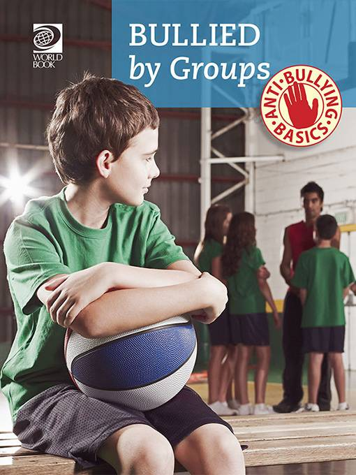Bullied by Groups, World Book