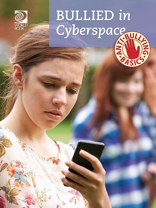 Bullied in Cyberspace, World Book