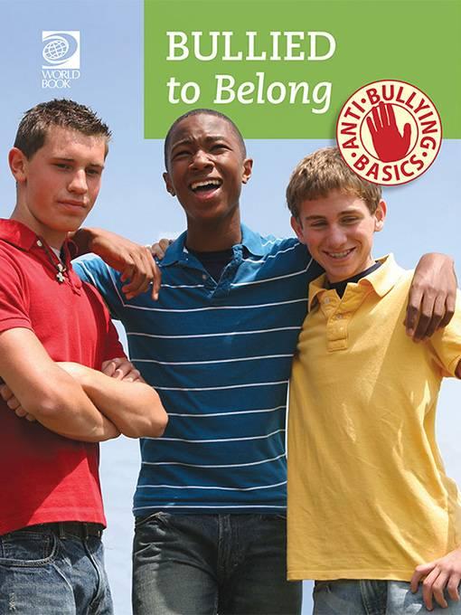 Bullied to Belong, World Book