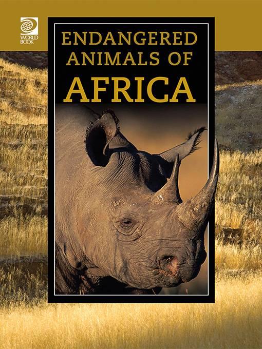 Endangered Animals of Africa, World Book