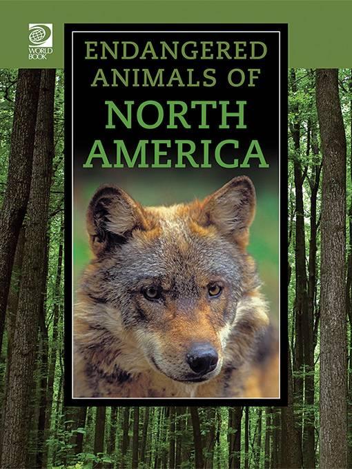 Endangered Animals of North America, World Book