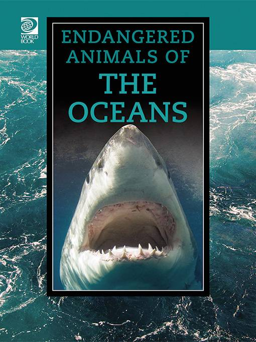 Endangered Animals of the Oceans, World Book