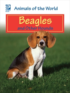 Beagles and Other Hounds, World Book