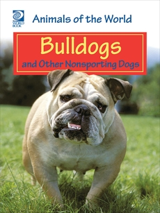 Bulldogs and Other Nonsporting Dogs, World Book