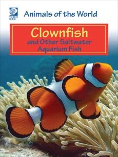 Clownfish and Other Saltwater Aquarium Fish, World Book