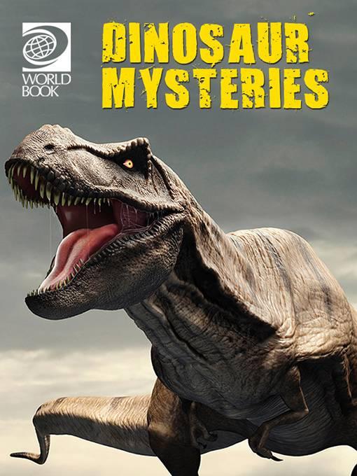 Dinosaur Mysteries, World Book
