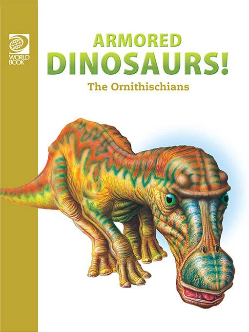 Armored Dinosaurs: The Ornithischians, World Book