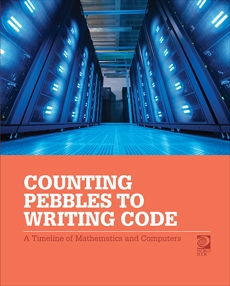 Counting Pebbles to Writing Code: A Timeline of Math and Computers, World Book