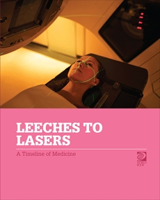 Leeches to Lasers: A Timeline of Medicine, World Book