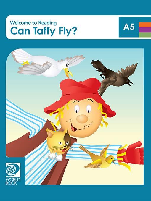 Can Taffy Fly?, World Book