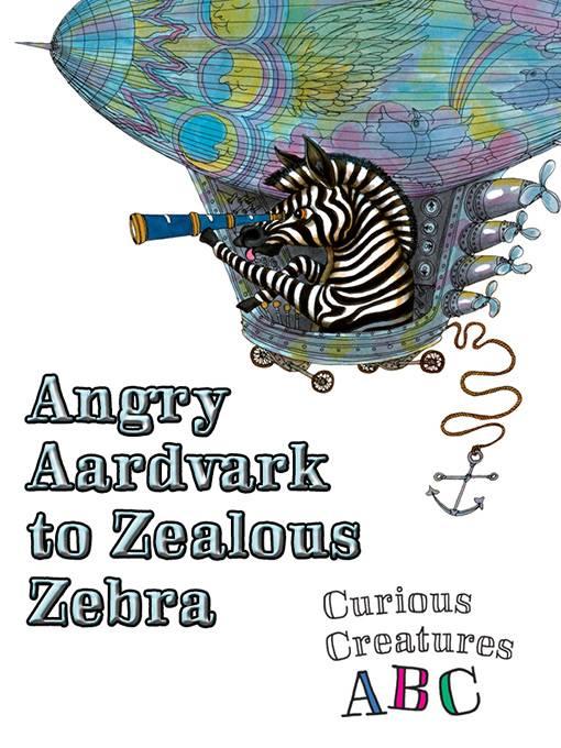 Angry Aardvark to Zealous Zebra, World Book