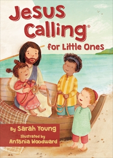 Jesus Calling for Little Ones, Young, Sarah