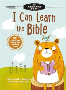 I Can Learn the Bible: The Joshua Code for Kids: 52 Devotions and Scriptures for Kids, Shivers, Holly Hawkins