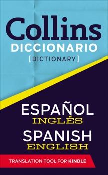 Collins Diccionario -  Español a  Inglés, HarperCollins Publishers Ltd