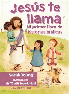 Jesús te llama: Mi primer libro de historias bíblicas, Young, Sarah