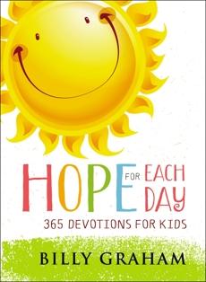 Hope for Each Day: 365 Devotions for Kids, Graham, Billy