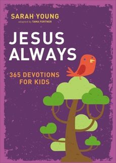 Jesus Always: 365 Devotions for Kids, Young, Sarah