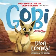 Gobi: Una perrita con un gran corazón - Bilingüe, Leonard, Dion