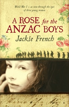 A Rose for the Anzac Boys, French, Jackie
